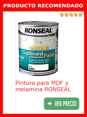 Pintura para MDF y melamina RONSEAL ONE COAT