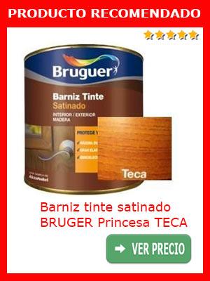 Barniz tinte satinado BRUGER Princesa TECA