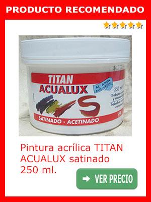 Pintura acrílica TITAN ACAULUX satinado 250 ml.