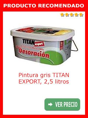 Pintura gris TITAN EXPORT